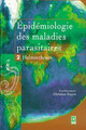 Epidémiologie des maladies parasitaires Tome 2 : helminthiases. De RIPERT Christian - TECHNIQUE & DOCUMENTATION