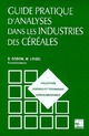 Guide pratique d'analyses dans les industries des céréales (Collection STAA, 2° Éd.) De GODON Bernard et WILLM Claude - HERMES SCIENCE PUBLICATIONS / LAVOISIER