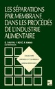 Procédés à membranes dans l'industrie alimentaire (collection STAA) De  DAUFIN - TECHNIQUE & DOCUMENTATION