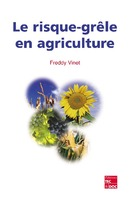 Le risque-grêle en agriculture De VINET Freddy - TECHNIQUE & DOCUMENTATION