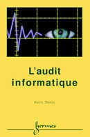 L'audit informatique De THORIN Marc - HERMES SCIENCE PUBLICATIONS / LAVOISIER