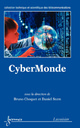 CyberMonde (Collection technique et scientifique des télécommunications) De CHOQUET Bruno et STERN Daniel - HERMES SCIENCE PUBLICATIONS / LAVOISIER
