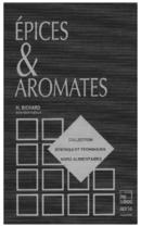 Epices et aromates (Coll. S.T.A.A.) De RICHARD H. - TECHNIQUE & DOCUMENTATION