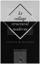 Collage structural moderne De COUVRAT Patrice - TECHNIQUE & DOCUMENTATION