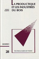 La productique et les industries du bois (Technologies de pointe, 28) De  MARTIN - HERMES SCIENCE PUBLICATIONS / LAVOISIER
