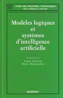 Modèles logiques et systèmes d'intelligence artificielle (Traité des nouvelles technologies-Série Intelligence artificielle) De  ITURRIOZ - HERMES SCIENCE PUBLICATIONS / LAVOISIER