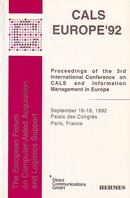 Cals Europe'92 : proceedings of the 3rd international conference on CALS & information management Europe (September 16-18,1992 Palais des Congrès Paris)  - HERMES SCIENCE PUBLICATIONS / LAVOISIER