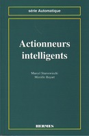 Actionneurs intelligents (coll. Automatique) De STAROSWIECKI Marcel et BAYART Mireille - HERMES SCIENCE PUBLICATIONS / LAVOISIER