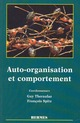 Auto organisation et comportement De  THERAULAZ - HERMES SCIENCE PUBLICATIONS / LAVOISIER