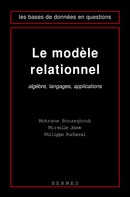 Le modèle relationnel : algèbre, langages, applications (coll. Les bases de données en question) De BOUZEGHOUB Mokrane - HERMES SCIENCE PUBLICATIONS / LAVOISIER