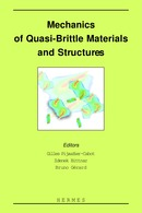 Mechanics of quasi-brittle materials and structures De PIJAUDIER-CABOT Gilles - HERMES SCIENCE PUBLICATIONS / LAVOISIER