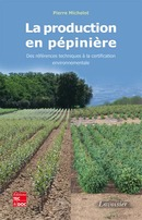La production en pépinière De MICHELOT Pierre - TECHNIQUE & DOCUMENTATION