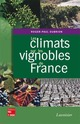 Les climats sur les vignobles de France De DUBRION Roger-paul - TECHNIQUE & DOCUMENTATION