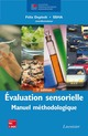 Évaluation sensorielle – Manuel méthodologique, 3e éd. (collection STAA) De DEPLEDT Félix et  SSHA - TECHNIQUE & DOCUMENTATION
