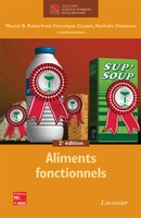 Aliments fonctionnels, 2e éd. (collection STAA) De ROBERFROID Marcel B., COXAM Véronique et DELZENNE Nathalie - TECHNIQUE & DOCUMENTATION