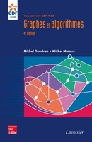Graphes et algorithmes, 4e éd. (collection EDF R&D) De GONDRAN Michel et MINOUX Michel - TECHNIQUE & DOCUMENTATION
