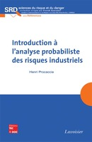 Introduction à l'analyse probabiliste des risques industriels (collection SRD, série Références) De PROCACCIA Henri - TECHNIQUE & DOCUMENTATION