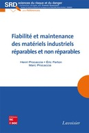 Fiabilité et maintenance des matériels industriels réparables et nonréparables De PROCACCIA Henri, FERTON Éric et PROCACCIA Marc - TECHNIQUE & DOCUMENTATION
