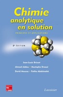 Chimie analytique en solution (2e éd) De BRISSET Jean-Louis, ADDOU Ahmed, DRAOUI Mustapha, MOUSSA David et ABDELMALEK Fatiha - TECHNIQUE & DOCUMENTATION