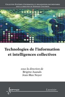 Technologies de l'information et intelligences collectives De JUANALS Brigitte et NOYER Jean-Max - HERMES SCIENCE PUBLICATIONS / LAVOISIER