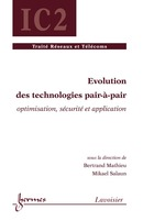 Évolution des technologies pairàpair (traité IC2) De MATHIEU Bertrand et SALAUN Mikaël - HERMES SCIENCE PUBLICATIONS / LAVOISIER