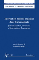 Interaction homme-machine dans les transports De KOLSKI Christophe - HERMES SCIENCE PUBLICATIONS / LAVOISIER