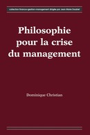 Philosophie pour la crise du management De CHRISTIAN Dominique - HERMES SCIENCE PUBLICATIONS / LAVOISIER
