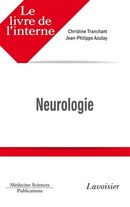 Le livre de l'interne Neurologie De TRANCHANT Christine et AZULAY Jean-Philippe - MEDECINE SCIENCES PUBLICATIONS