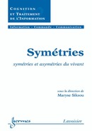 Symétries : symétries et asymétries du vivant  - HERMES SCIENCE PUBLICATIONS / LAVOISIER