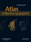 Atlas d'électromyographie De Emmanuel FOURNIER - MEDECINE SCIENCES PUBLICATIONS