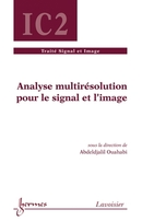 Analyse multirésolution pour le signal et l'image De OUAHABI Abdeldjalil - HERMES SCIENCE PUBLICATIONS / LAVOISIER