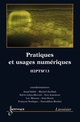 Pratiques et usages numériques : H2PTM'13 De JEANNERET Yves, LELEUMERVIEL Sylvie, MASSOU Luc, SALEH Imad et ZACKLAD Manuel - HERMES SCIENCE PUBLICATIONS / LAVOISIER