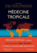 Médecine tropicale - 6e édition De  GENTILINI - MEDECINE SCIENCES PUBLICATIONS
