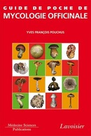 Guide de poche de mycologie officinale De POUCHUS Yves-François - MEDECINE SCIENCES PUBLICATIONS