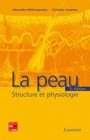 La peau (2e ed.) De LEVACHER Christine et MÉLISSOPOULOS Alexandre - TECHNIQUE & DOCUMENTATION