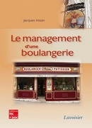 Le management d'une boulangerie De INIZAN Jacques - TECHNIQUE & DOCUMENTATION