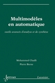 Multimodèles en automatique De BORNE Pierre et CHADLI Mohammed - HERMES SCIENCE PUBLICATIONS / LAVOISIER