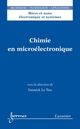 Chimie en microélectronique De LE TIEC Yannick - HERMES SCIENCE PUBLICATIONS / LAVOISIER