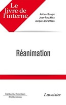 Réanimation (Coll. Le livre de l'interne) De BOUGLÉ Adrien - MEDECINE SCIENCES PUBLICATIONS