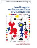 New Diagnostic and Therapeutic Tools in Child Neurology De Eugenio Mercuri, Ermellina Fedrizzi et Giovanni Cioni - John Libbey