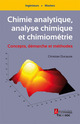 Chimie analytique, analyse chimique et chimiométrie : Concepts, démarche et méthodes De Christian Ducauze - TECHNIQUE & DOCUMENTATION