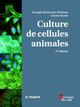 Culture de cellules animales (3° éd.) De Georgia BARLOVATZ-MEIMON et Xavier RONOT - TECHNIQUE & DOCUMENTATION
