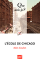 L'École de Chicago De Alain Coulon - Presses Universitaires de France