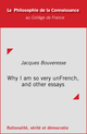 Why I am so very unFrench, and other essays De Jacques Bouveresse - Collège de France