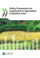 Policy Framework for Investment in Agriculture in Burkina Faso De  Collective - OCDE / OECD