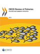OECD Review of Fisheries: Policies and Summary Statistics 2013 De  Collective - OCDE / OECD