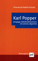 Karl Popper. Langage, falsificationnisme et science objective De Emmanuel Malolo-Dissaké - Presses Universitaires de France