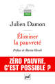 Éliminer la pauvreté De Julien DAMON - Presses Universitaires de France