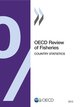 OECD Review of Fisheries: Country Statistics 2013 De  Collective - OCDE / OECD