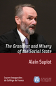 The Grandeur and Misery of the Social State De Alain Supiot - Collège de France